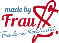 made by Frau S. - Freude an Kreativität