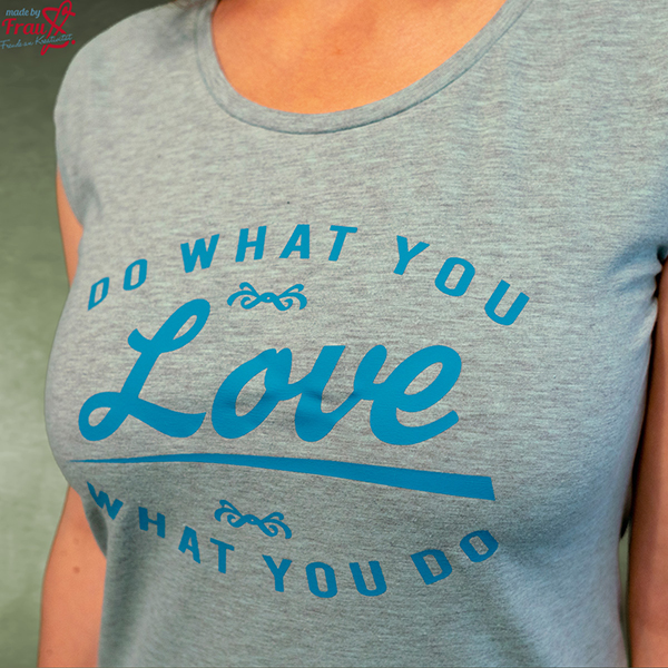 "Shirt ""Love what you do, do what you love"" in mint"