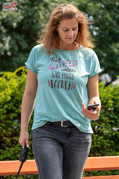 """Oversize Shirt mit Plott """"Wer schön sein will, muss lachen"""""""